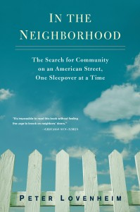 neighborhood pb press 199x300 Want to Get to Know your Neighbors? Consider Sleeping Around